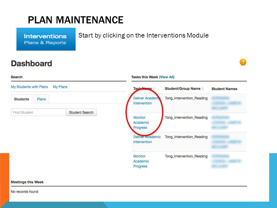 PLAN MAINTENANCE Start by clicking on the Interventions Module