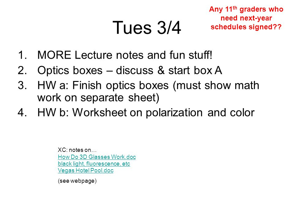 Tues 3/4 1.MORE Lecture notes and fun stuff.