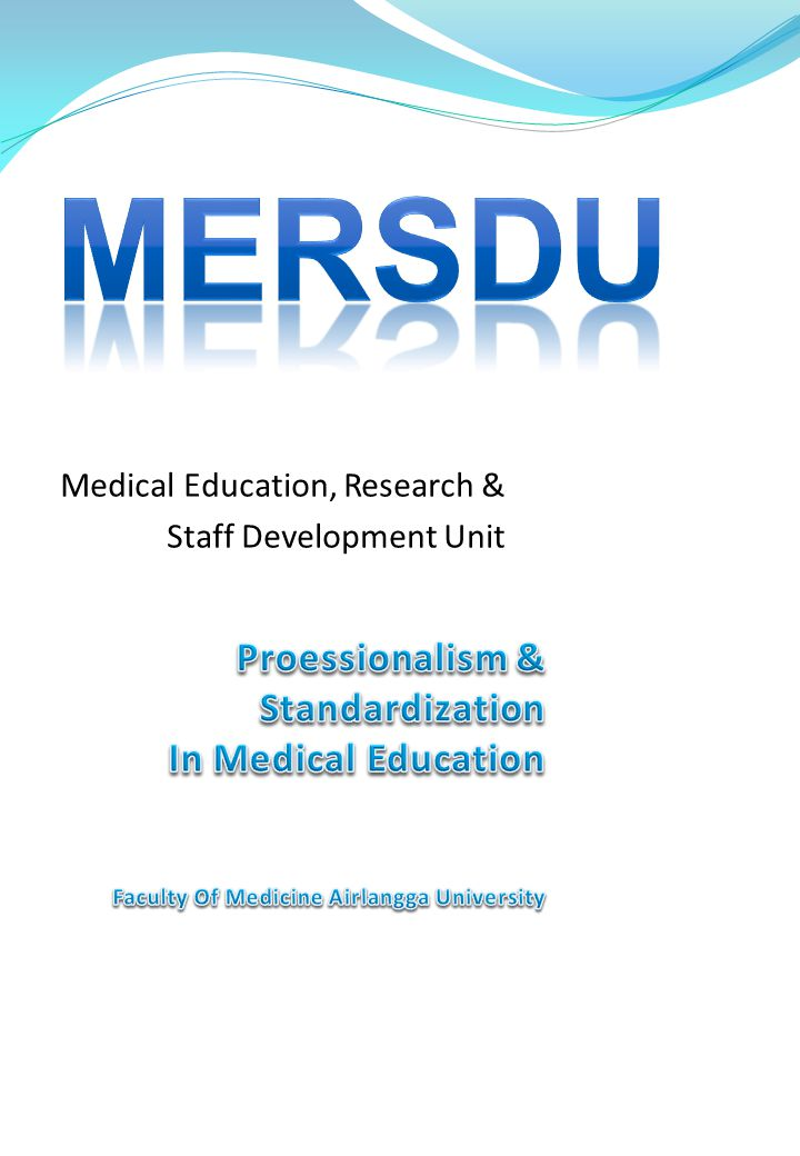 Medical Education, Research & Staff Development Unit