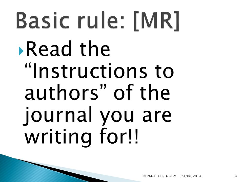  Read the Instructions to authors of the journal you are writing for!.