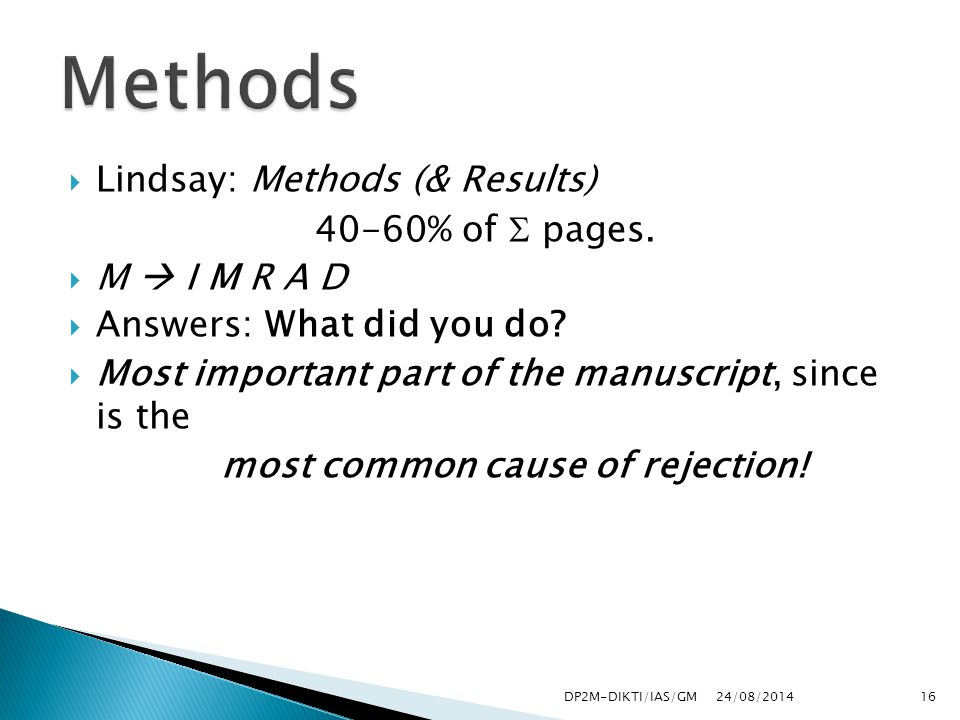 24/08/201416  Lindsay: Methods (& Results) 40-60% of  pages.