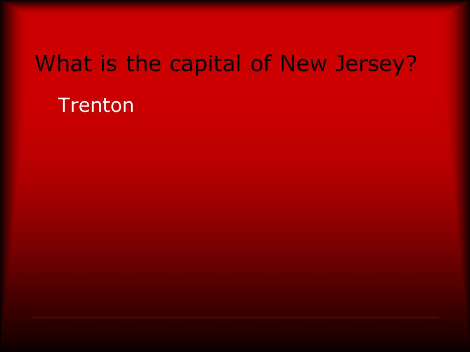 What is the capital of New Jersey  Trenton