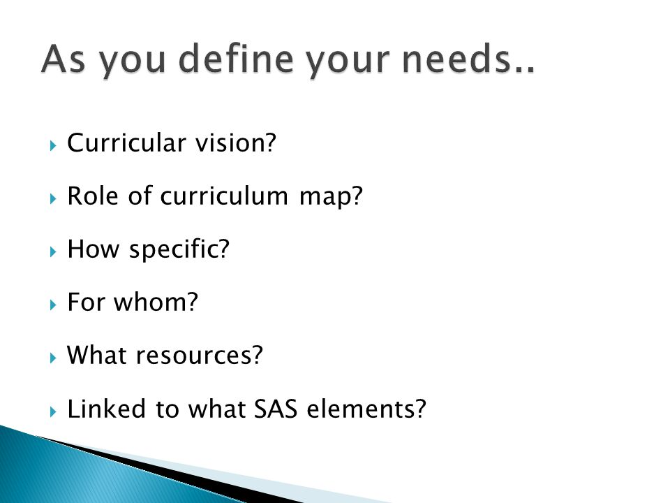  Curricular vision.  Role of curriculum map.  How specific.