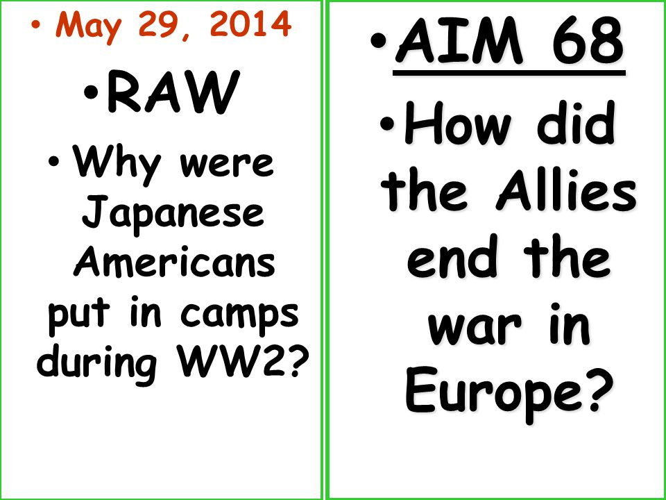 May 29, 2014 RAW Why were Japanese Americans put in camps during WW2.