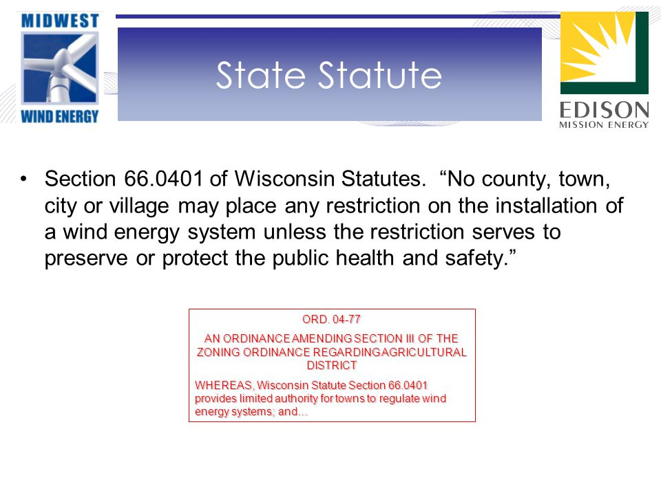 Section 66.0401 of Wisconsin Statutes.