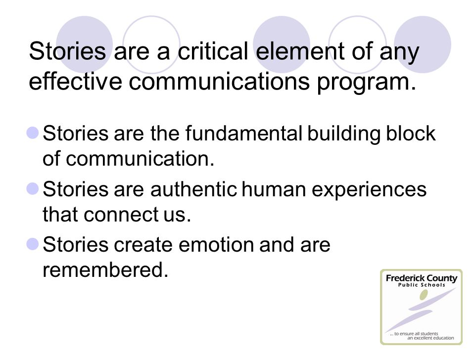 Stories are a critical element of any effective communications program.