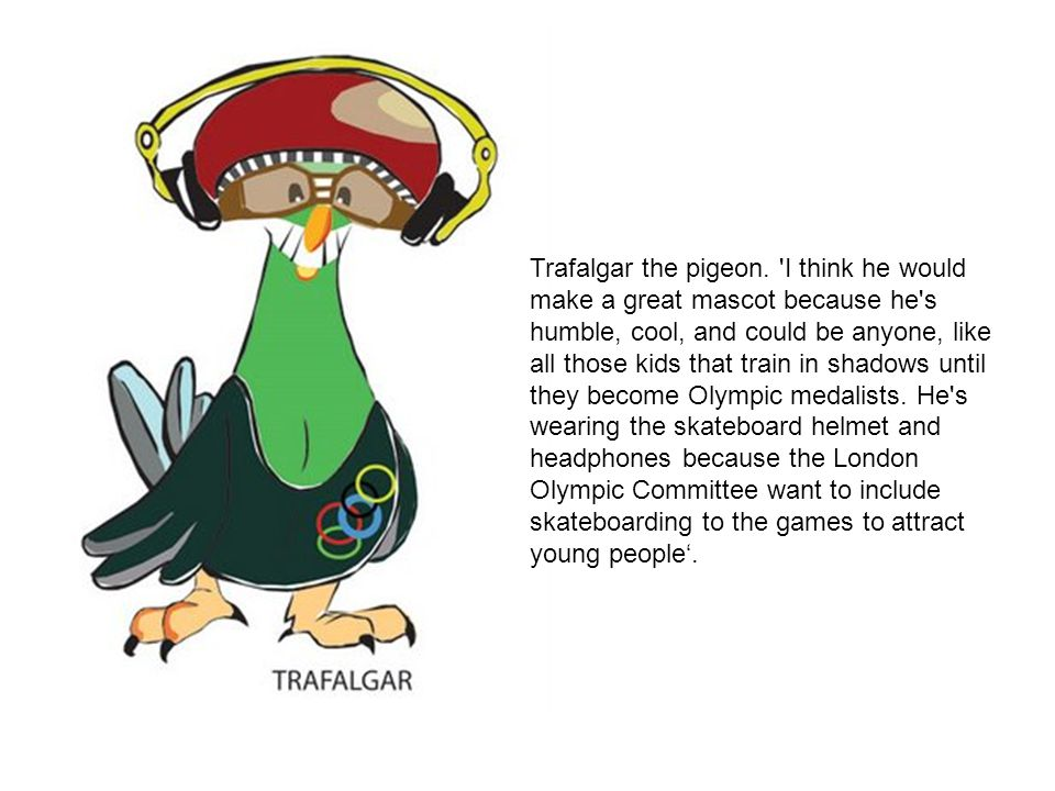 Trafalgar the pigeon.