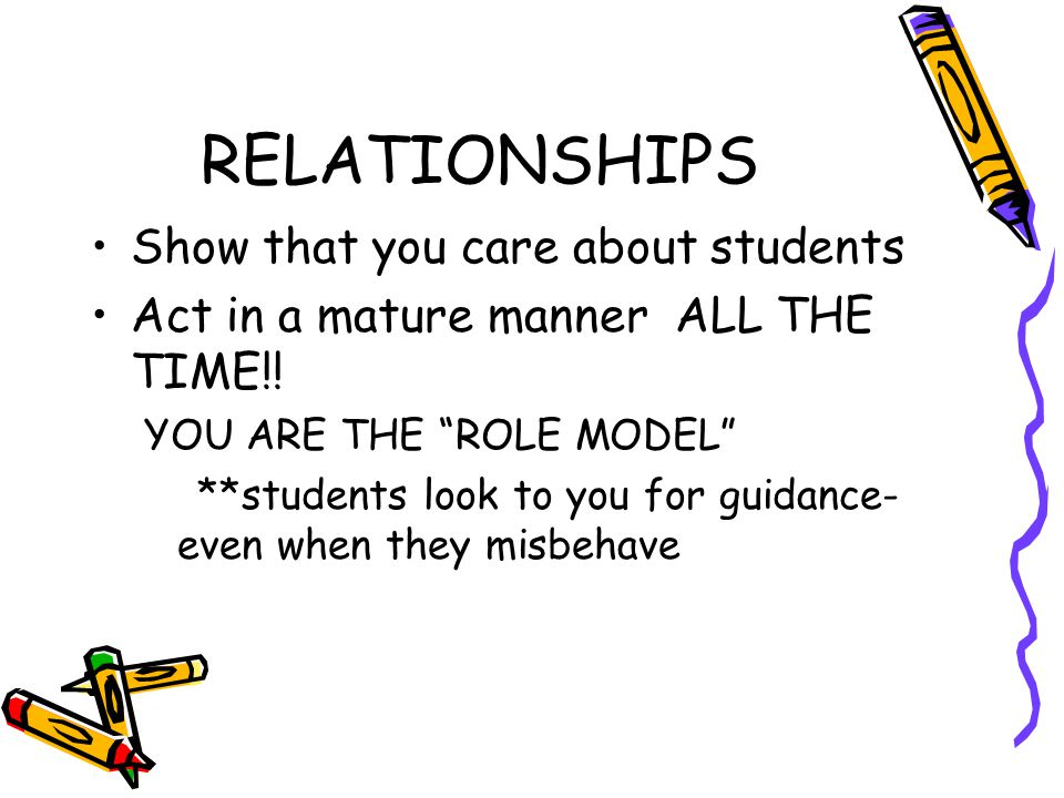 Why do we need to build relationships…I'm here to teach.