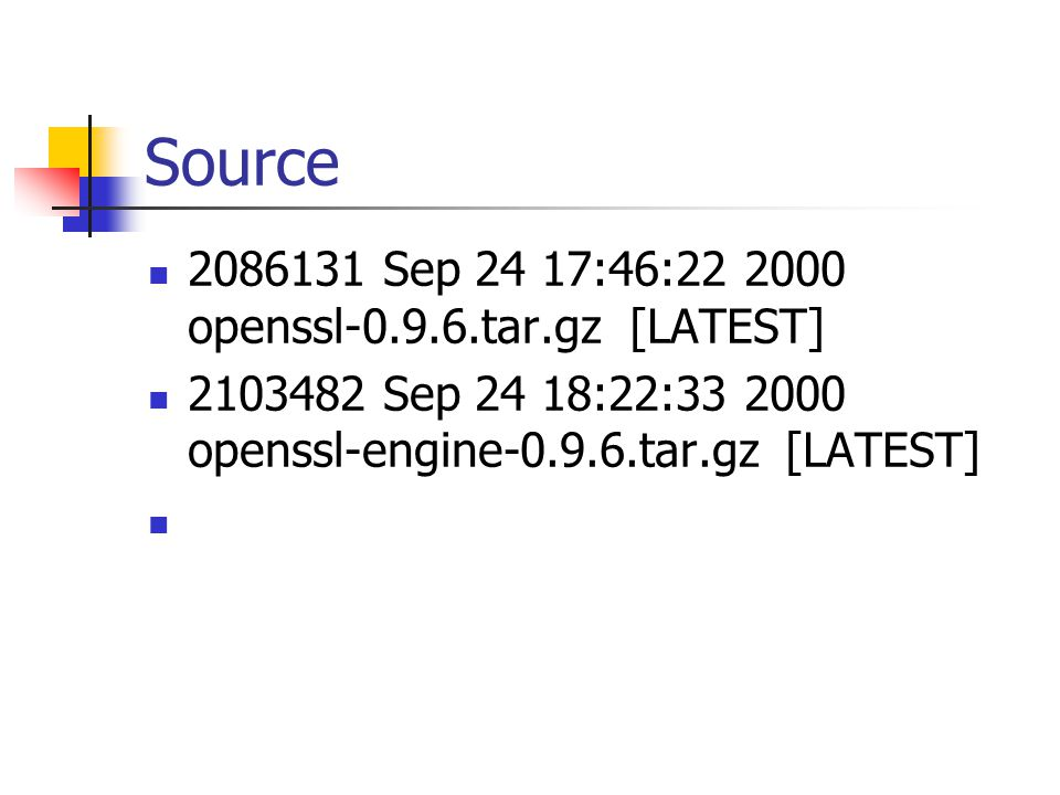 Source 2086131 Sep 24 17:46:22 2000 openssl-0.9.6.tar.gz [LATEST] 2103482 Sep 24 18:22:33 2000 openssl-engine-0.9.6.tar.gz [LATEST]