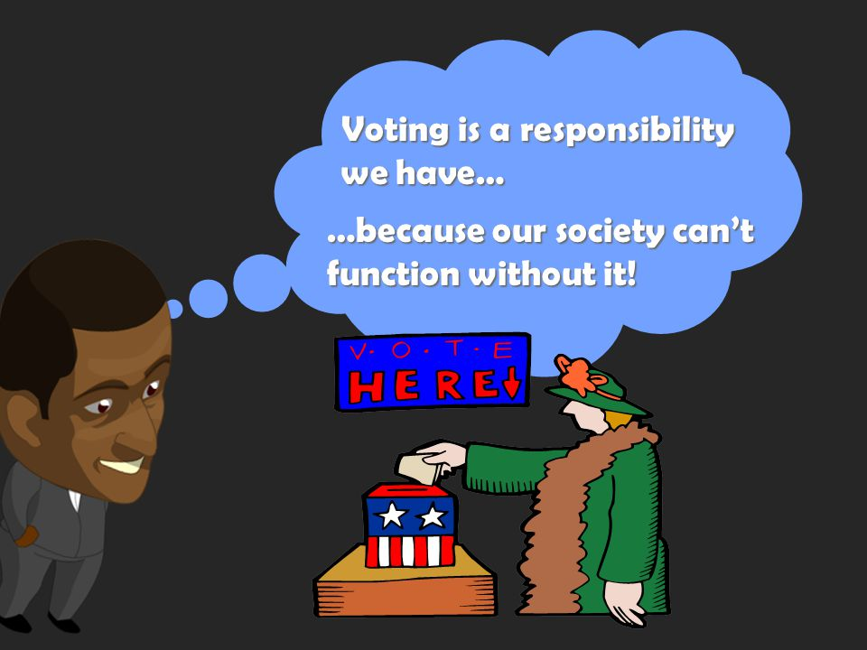 The Constitution guarantees the right to vote… …but what would happen if voting day came and nobody voted.