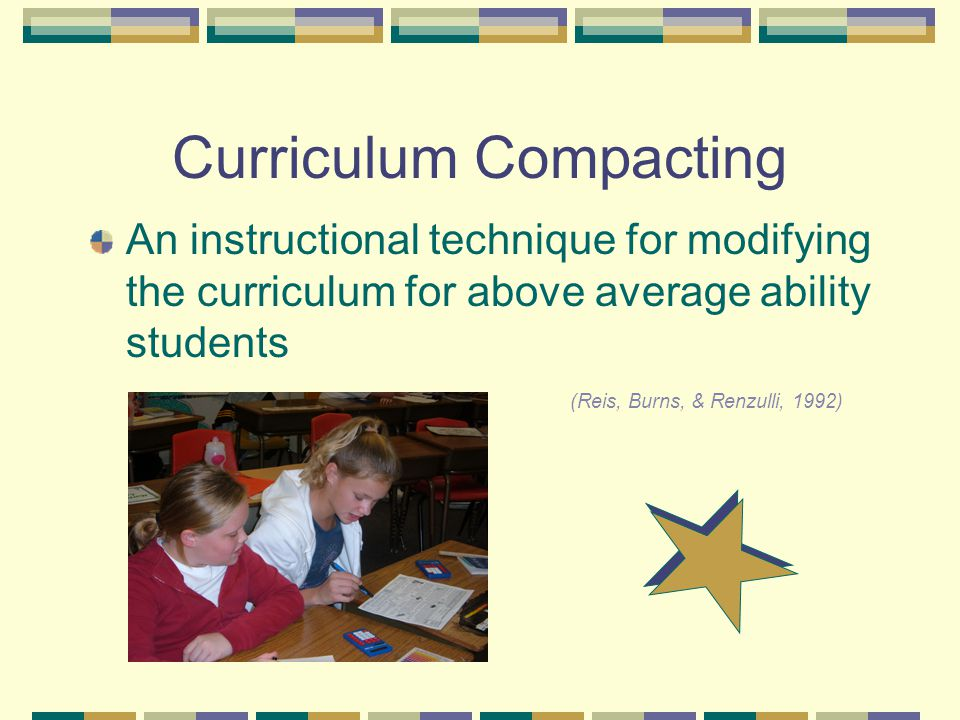 An instructional technique for modifying the curriculum for above average ability students (Reis, Burns, & Renzulli, 1992)
