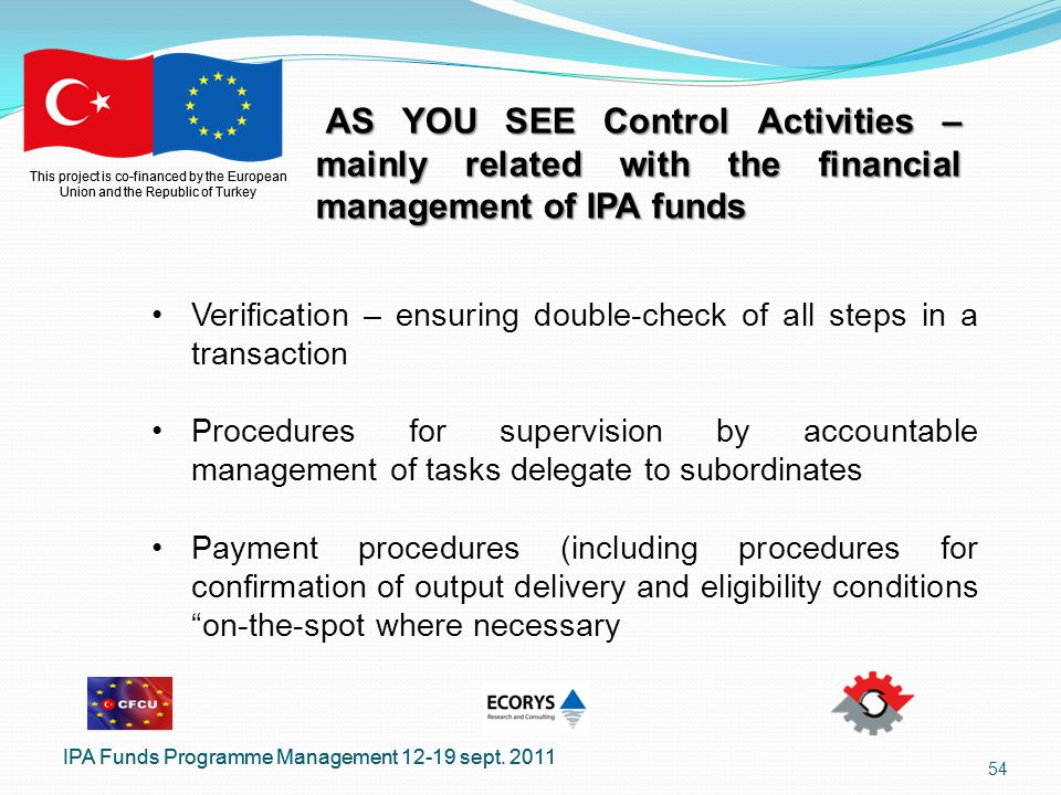 This project is co-financed by the European Union and the Republic of Turkey IPA Funds Programme Management 12-19 sept.