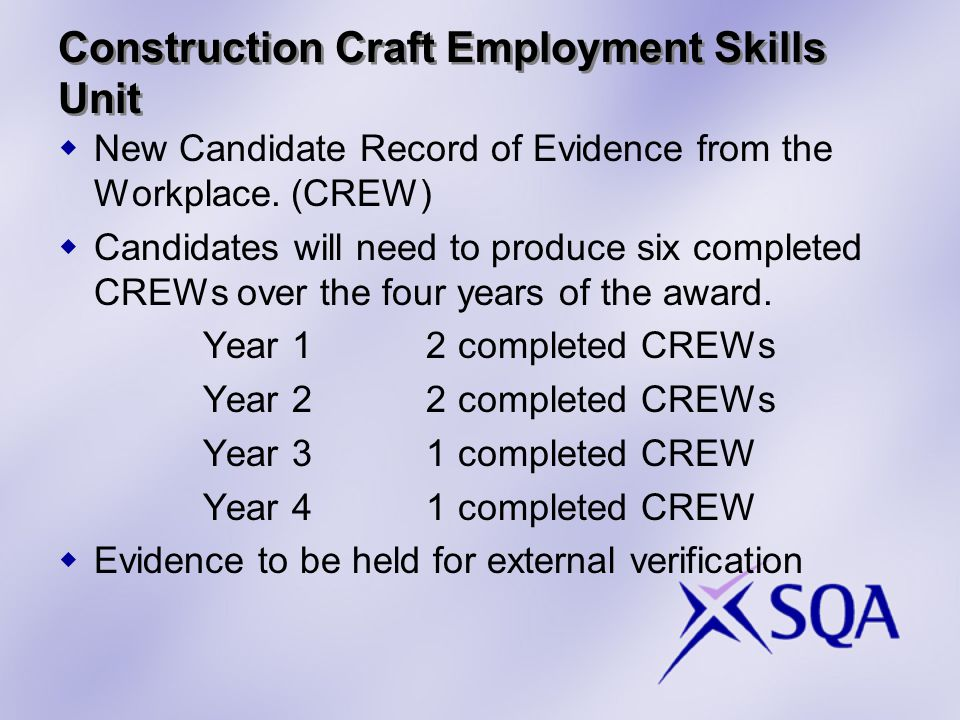 Construction Craft Employment Skills Unit  New Candidate Record of Evidence from the Workplace.