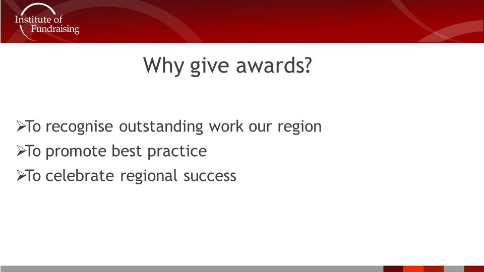 Why give awards.