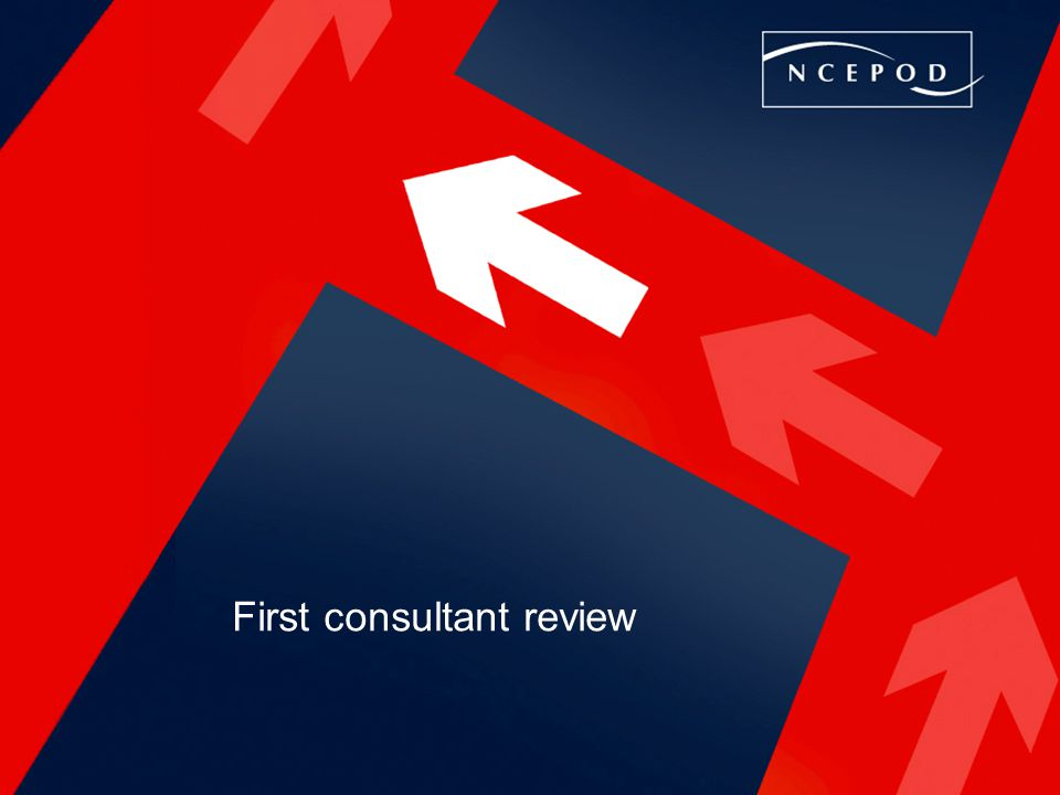 First consultant review