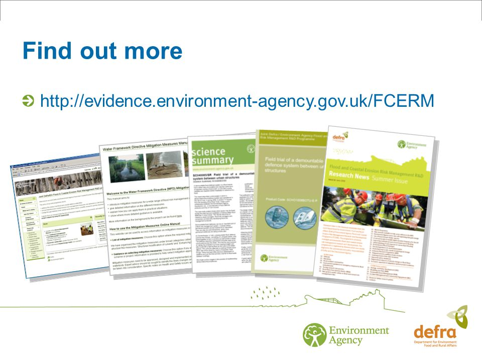 Find out more http://evidence.environment-agency.gov.uk/FCERM