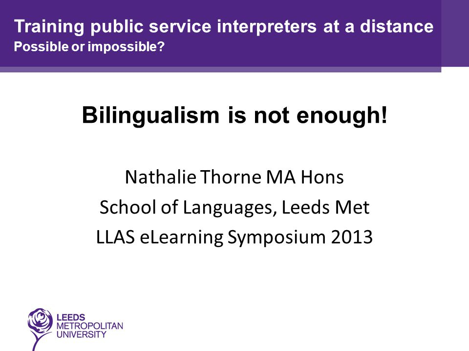 Bilingualism is not enough.