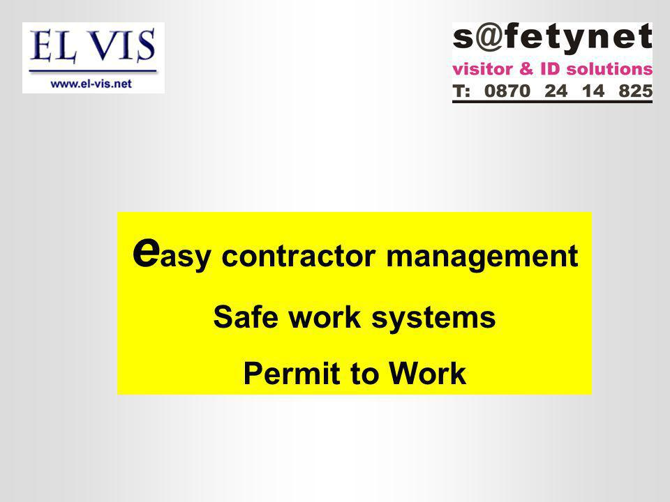 e asy contractor management Safe work systems Permit to Work