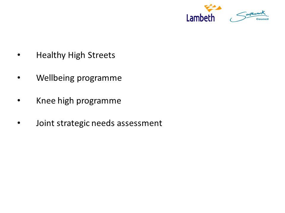 Healthy High Streets Wellbeing programme Knee high programme Joint strategic needs assessment