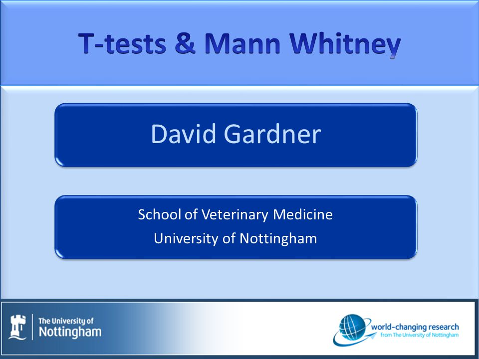 David Gardner School of Veterinary Medicine University of Nottingham