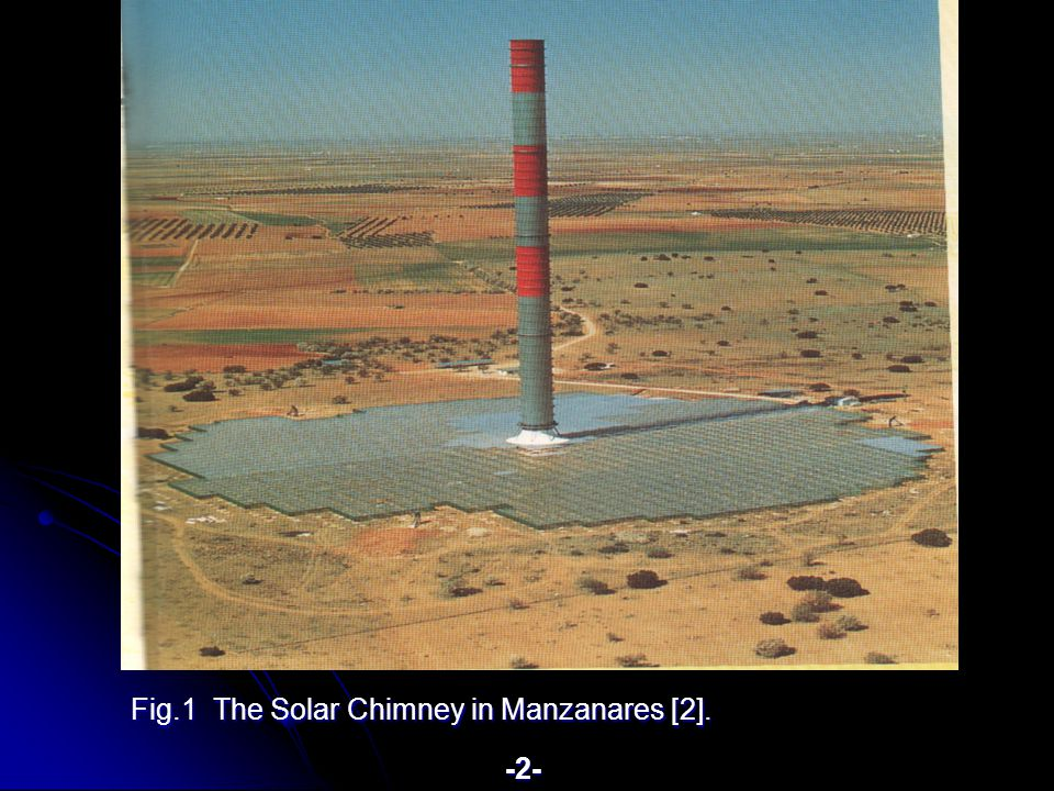 Fig.1 The Solar Chimney in Manzanares [2]. -2-