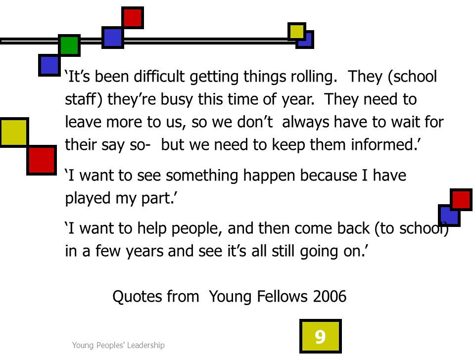 Young Peoples Leadership 9 'It's been difficult getting things rolling.