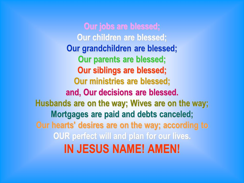 This prayer takes about one minute! Pray it sincerely, and then