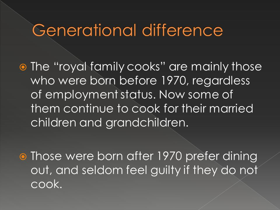  The royal family cooks are mainly those who were born before 1970, regardless of employment status.