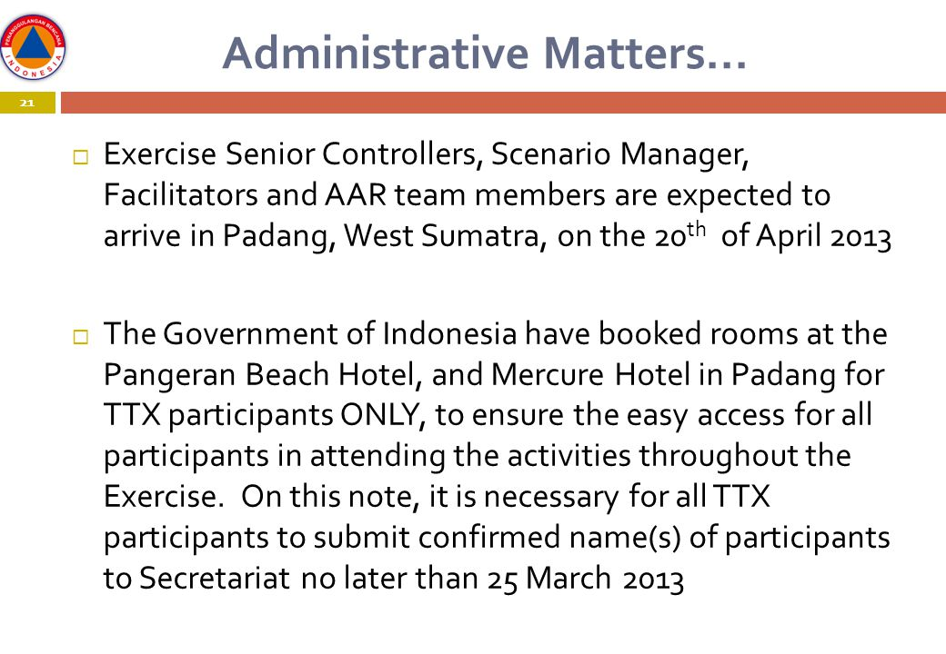 21 Administrative Matters...