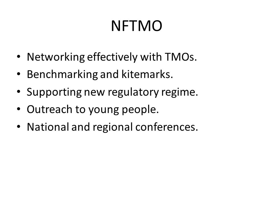 NFTMO Networking effectively with TMOs. Benchmarking and kitemarks.
