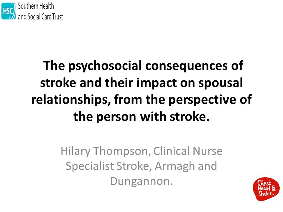 The psychosocial consequences of stroke and their impact on spousal relationships, from the perspective of the person with stroke.