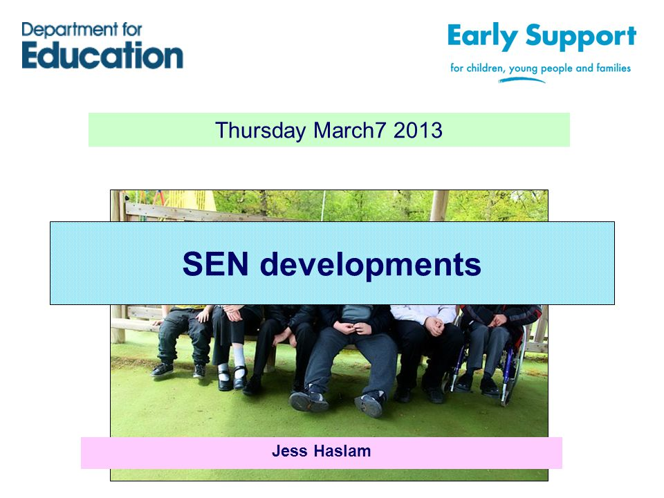 Thursday March SEN developments Jess Haslam