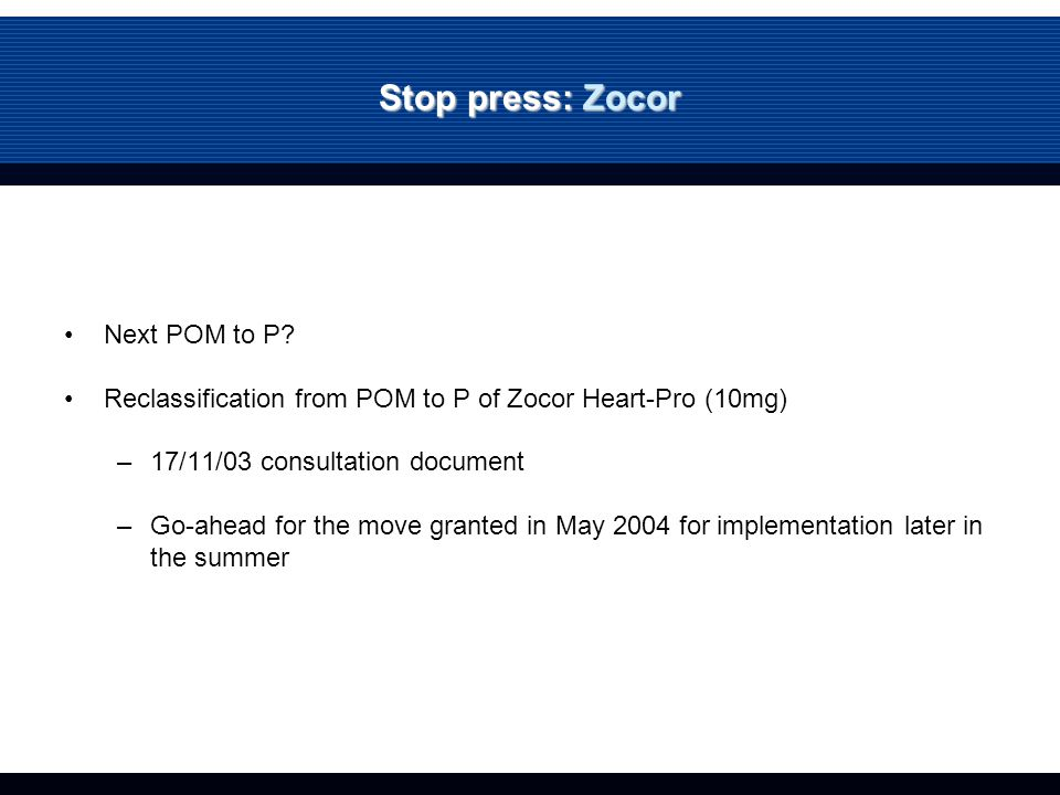 Stop press: Zocor Next POM to P.