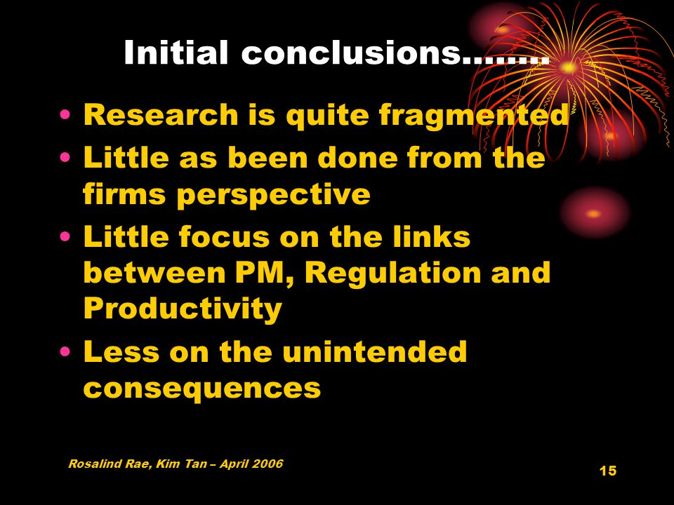 15 Initial conclusions……..