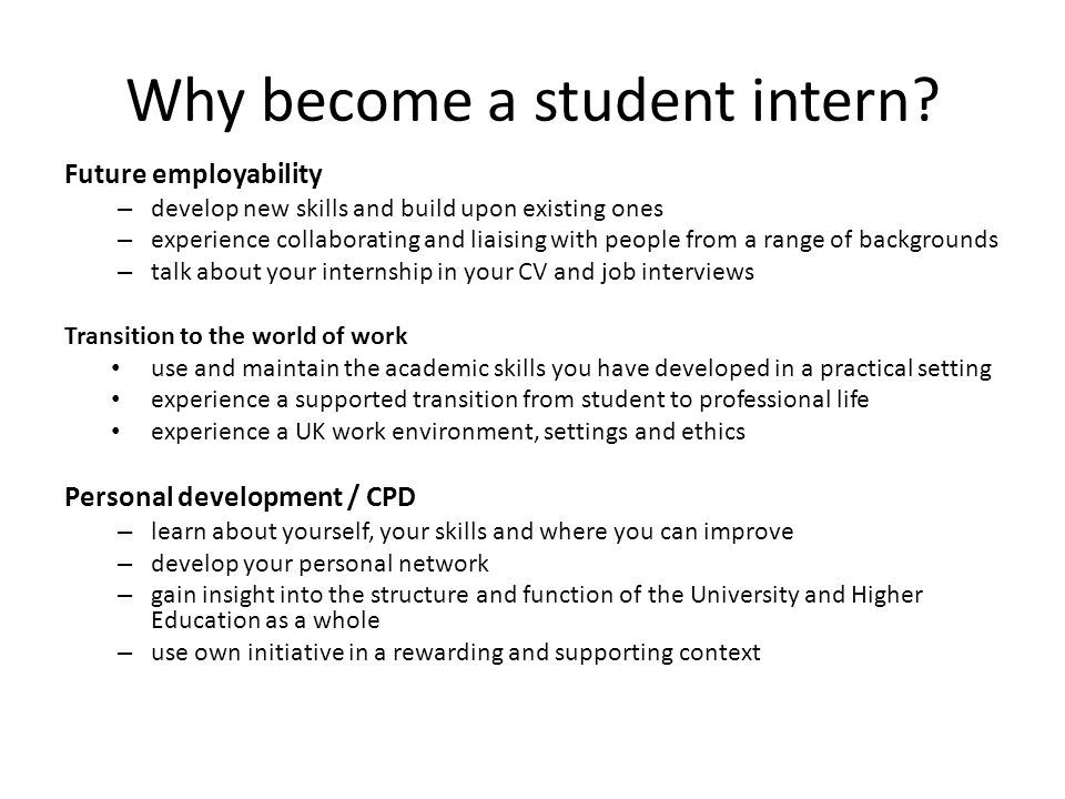 Why become a student intern.