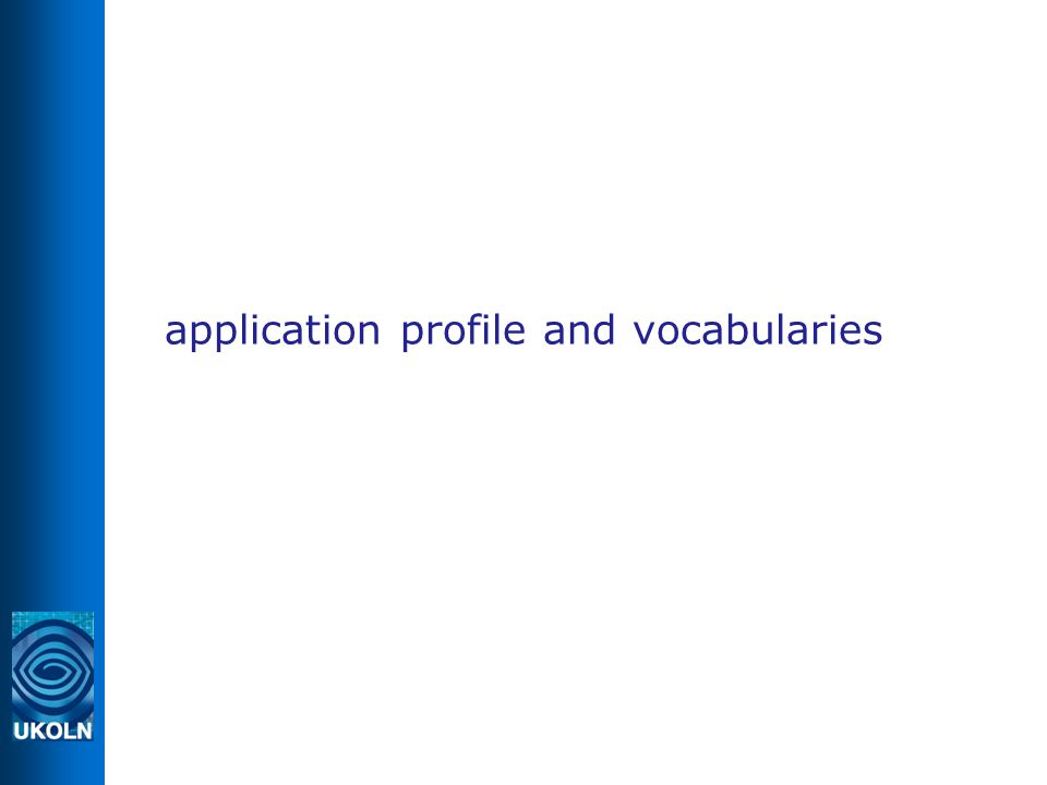 application profile and vocabularies