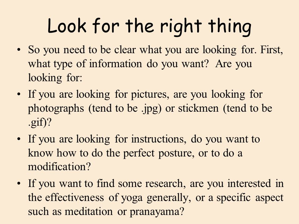 Look for the right thing