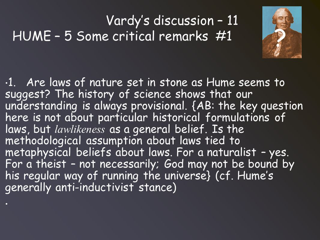 Vardy's discussion – 11 HUME – 5 Some critical remarks #1 1.