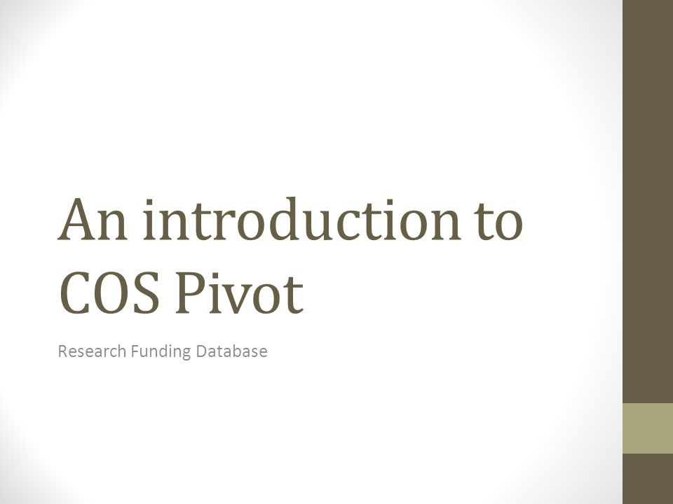 An introduction to COS Pivot Research Funding Database