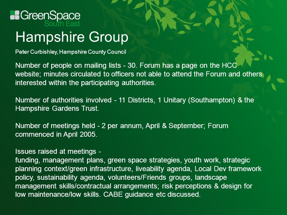 Hampshire Group Peter Curbishley, Hampshire County Council Number of people on mailing lists - 30.