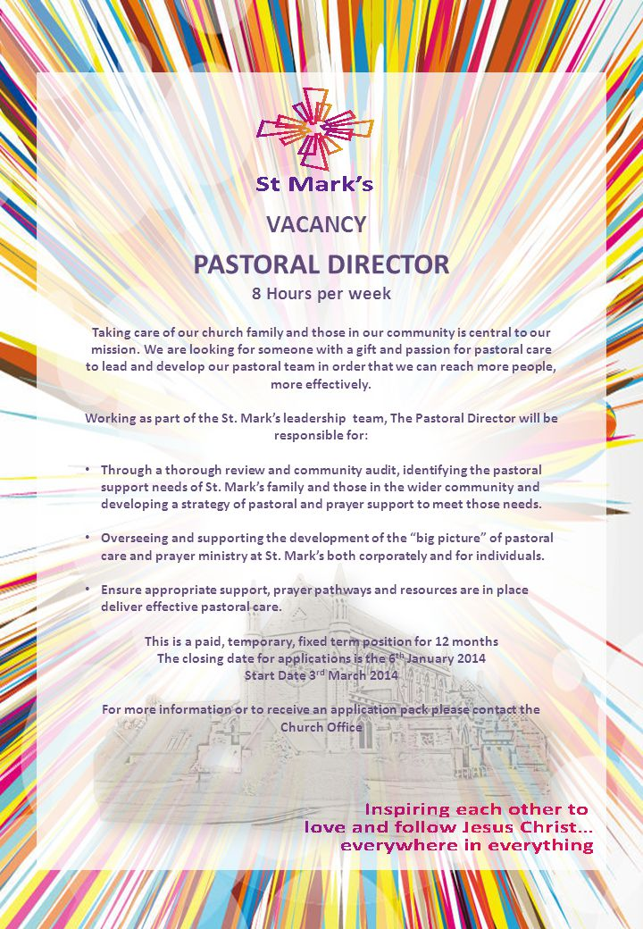 PASTORAL DIRECTOR 8 Hours per week VACANCY Taking care of our church family and those in our community is central to our mission.