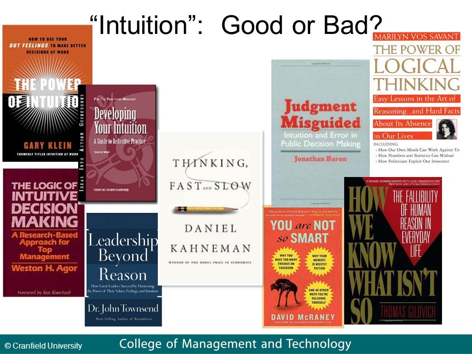 © Cranfield University Intuition : Good or Bad