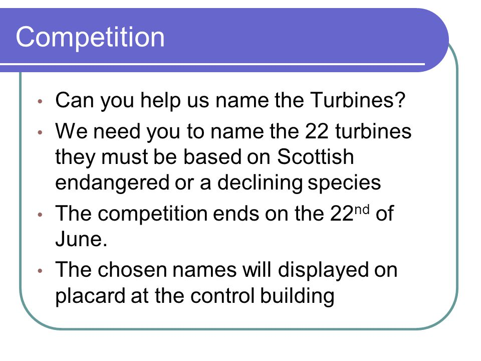Competition Can you help us name the Turbines.