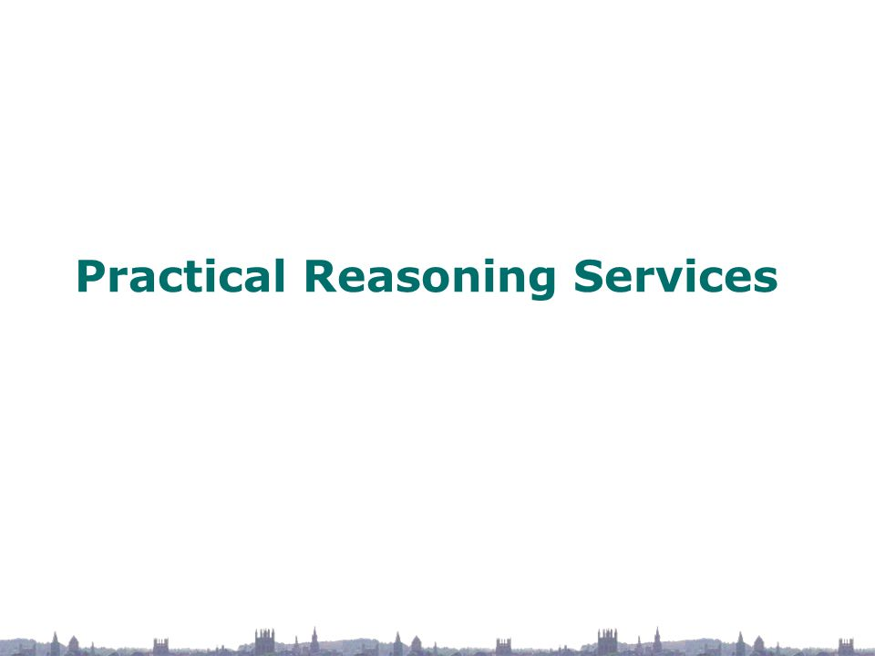 Practical Reasoning Services