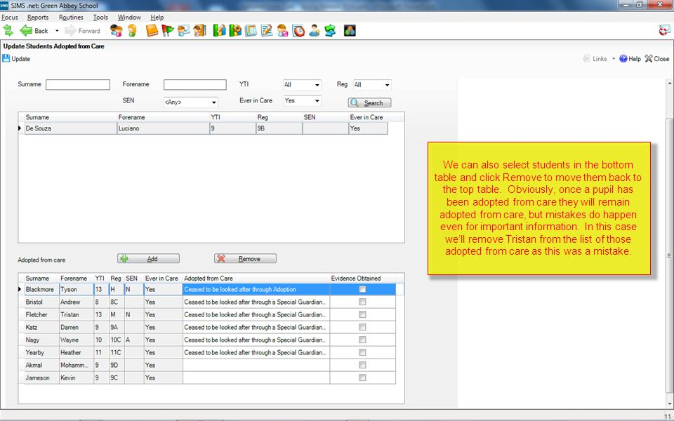 We can also select students in the bottom table and click Remove to move them back to the top table.