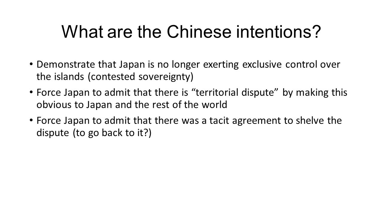 What are the Chinese intentions.