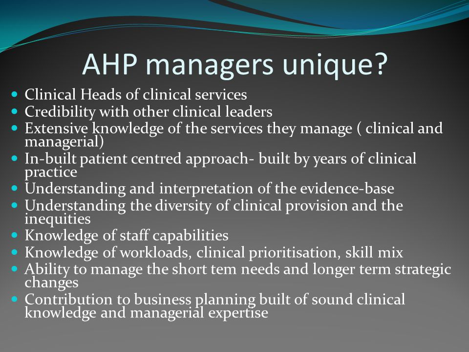 AHP managers unique.