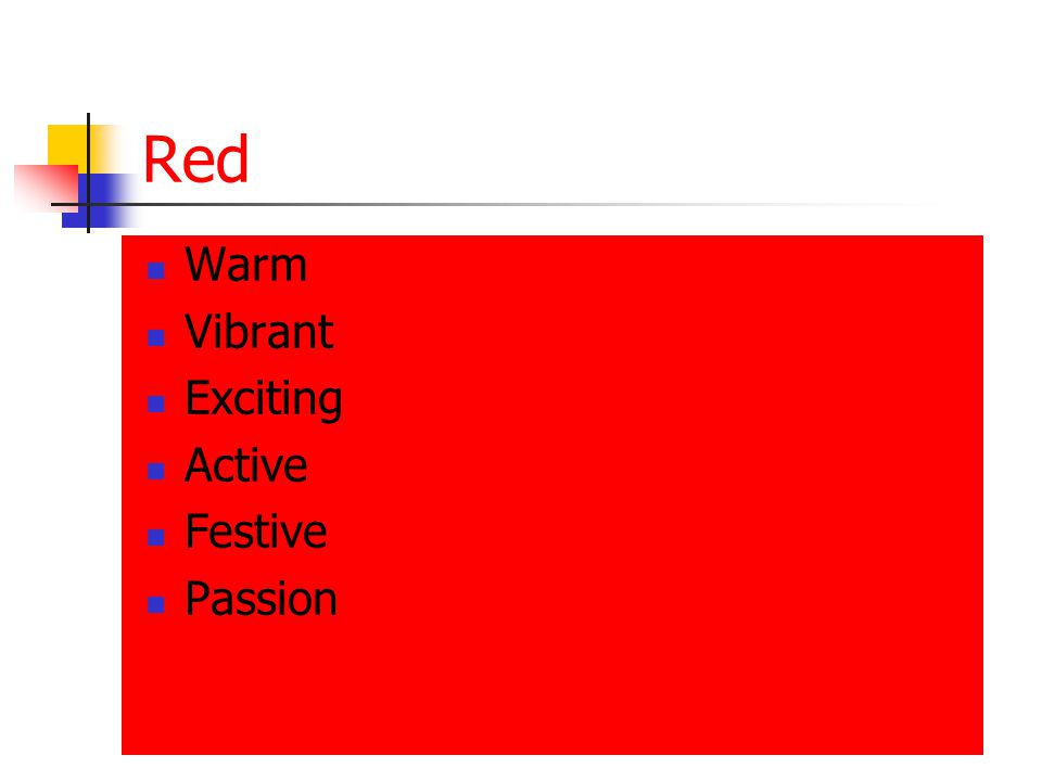 Red Warm Vibrant Exciting Active Festive Passion