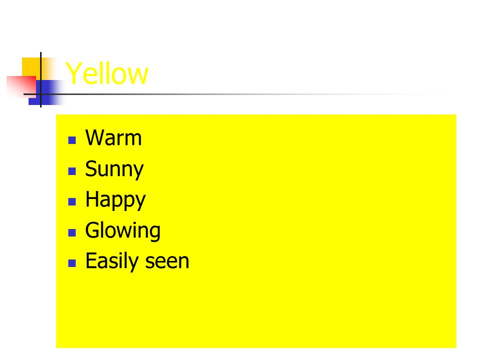 Yellow Warm Sunny Happy Glowing Easily seen