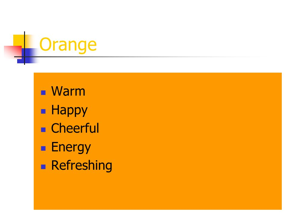 Orange Warm Happy Cheerful Energy Refreshing